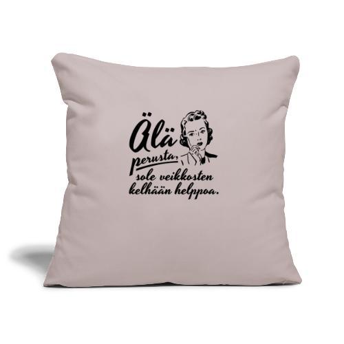 älä perusta - nainen - Sohvatyynyn päällinen 45 x 45 cm