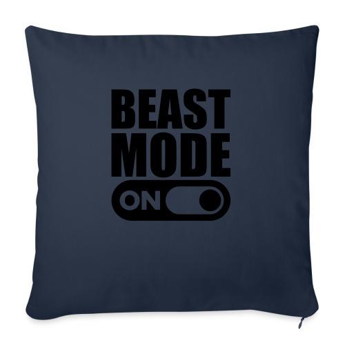 BEAST MODE ON - Sofa pillowcase 17,3'' x 17,3'' (45 x 45 cm)