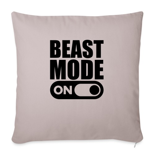 BEAST MODE ON - Sofa pillowcase 17,3'' x 17,3'' (45 x 45 cm)