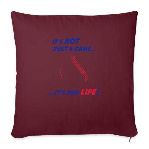 Baseball is our life - Sofa pillowcase 17,3'' x 17,3'' (45 x 45 cm)