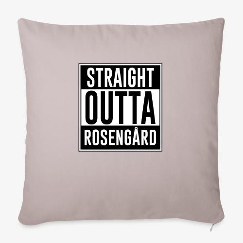 Straight Outta Rosengård - Soffkuddsöverdrag, 45 x 45 cm