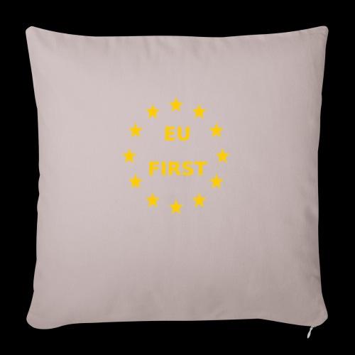 EU First Europe First - Sofakissenbezug 44 x 44 cm