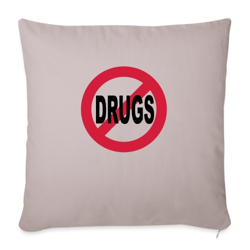 No to drugs - Sofa pillowcase 17,3'' x 17,3'' (45 x 45 cm)