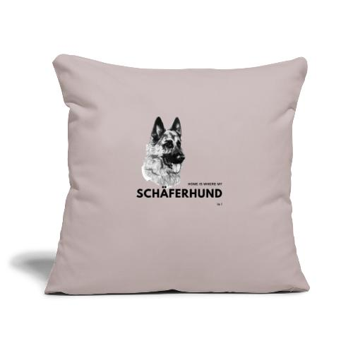 Home is where my Schäferhund is ! - Sofakissenbezug 44 x 44 cm