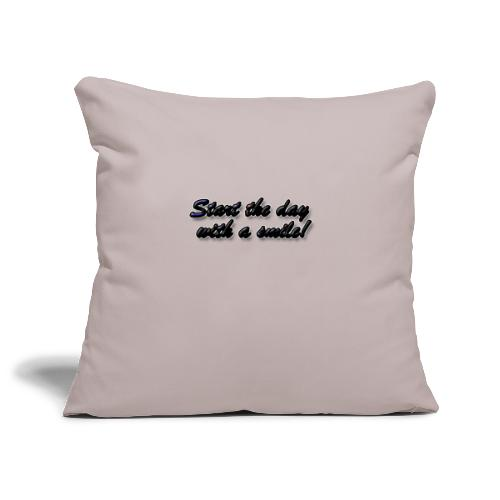 Start the day with a smile - Sofa pillowcase 17,3'' x 17,3'' (45 x 45 cm)