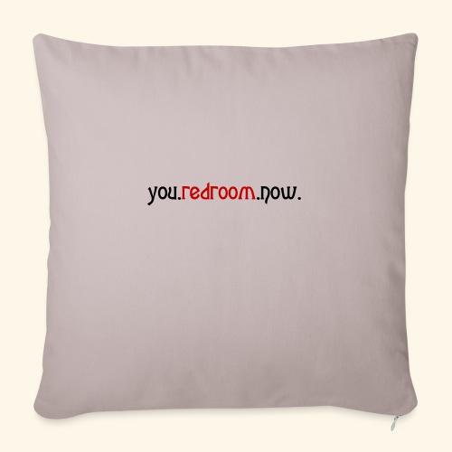 you redroom now - Sofa pillowcase 17,3'' x 17,3'' (45 x 45 cm)