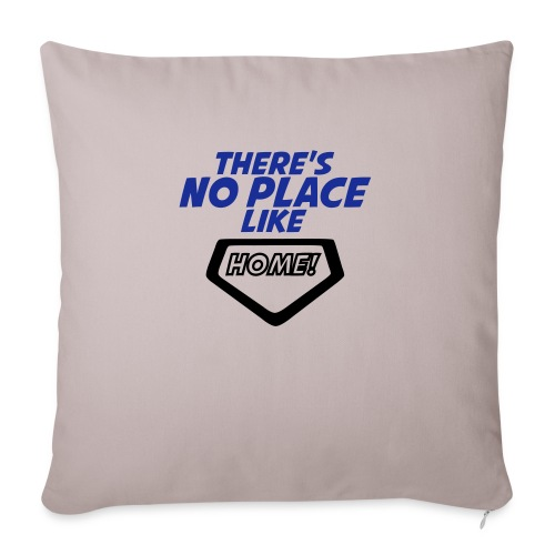 There´s no place like home - Sofa pillowcase 17,3'' x 17,3'' (45 x 45 cm)