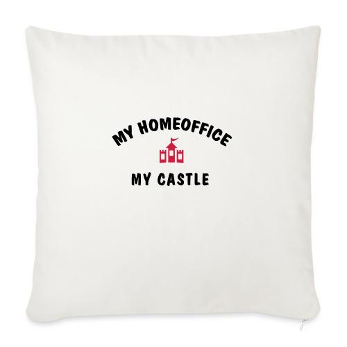 MY HOMEOFFICE MY CASTLE - Sofakissenbezug 44 x 44 cm