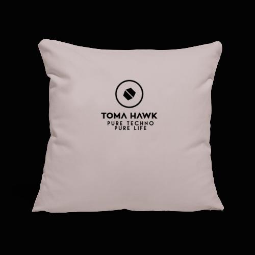 Toma Hawk - Pure Techno - Pure Life Black - Sofakissenbezug 44 x 44 cm