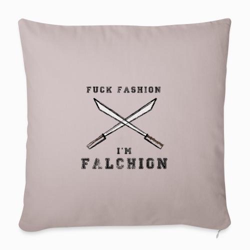 Fuck Fashion I m Falchion - Housse de coussin décorative 45x 45cm
