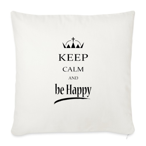 keep_calm and_be_happy-01 - Copricuscino per divano, 45 x 45 cm