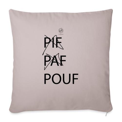 pif paf pouf - Housse de coussin décorative 45x 45cm