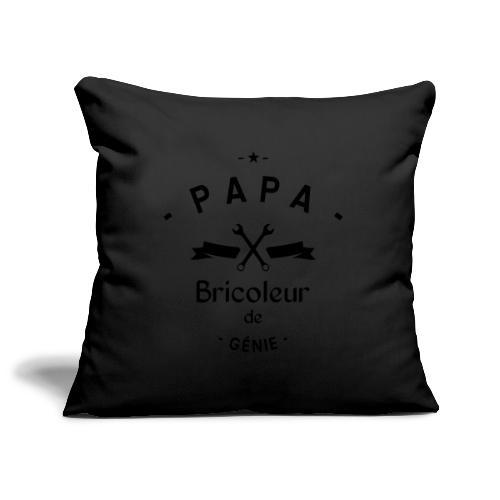 Papa bricoleur de genie - Housse de coussin décorative 45x 45cm