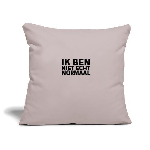 IK BEN NIET ECHT NORMAAL - Sierkussenhoes, 45 x 45 cm