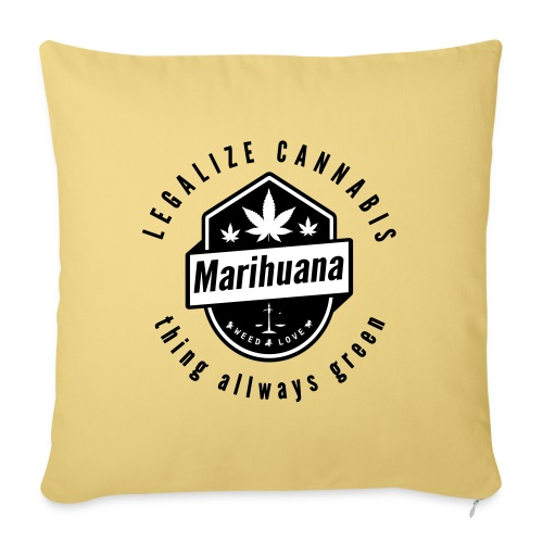 Legalize Cannabis Smoke Weed - Colors Changeable - Sofa pillowcase 17,3'' x 17,3'' (45 x 45 cm)