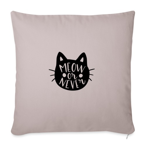 Cat Sayings: Meow or Never - Sofa pillowcase 17,3'' x 17,3'' (45 x 45 cm)