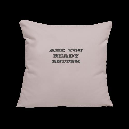 are you ready snitsch - Copricuscino per divano, 45 x 45 cm