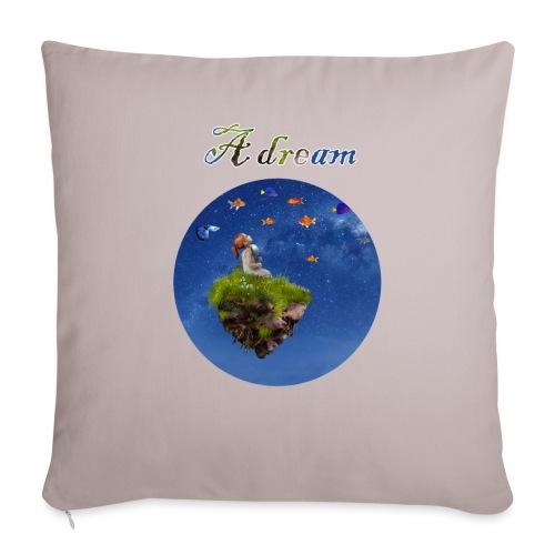 A dream - Sofa pillowcase 17,3'' x 17,3'' (45 x 45 cm)