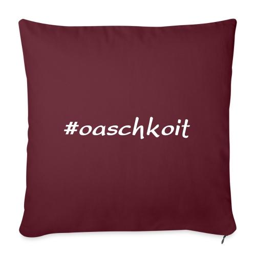 #oaschkoit - Sofakissenbezug 44 x 44 cm