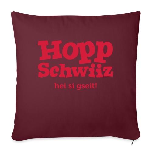 Hopp-Schwiiz hei si gseit - Sofakissenbezug 44 x 44 cm