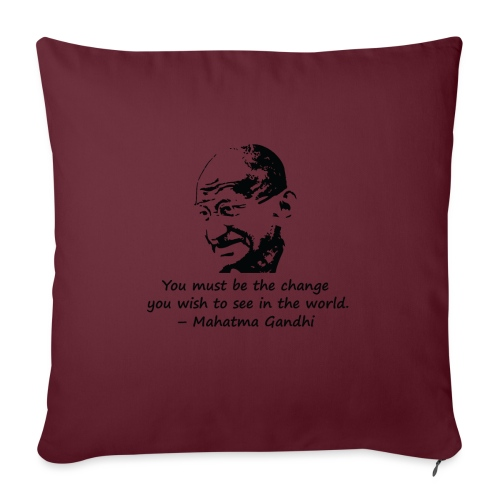 Be the Change - Sofa pillowcase 17,3'' x 17,3'' (45 x 45 cm)