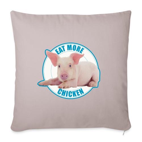 Eat more chicken - Sweet piglet - Sofa pillowcase 17,3'' x 17,3'' (45 x 45 cm)