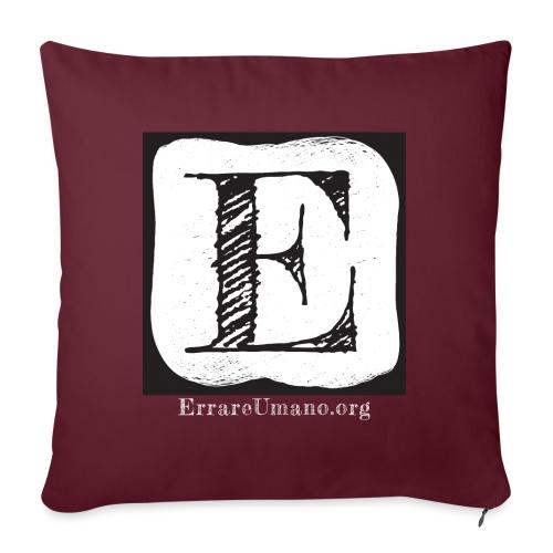 Logo ErrareUmano con scritta bianca - Copricuscino per divano, 45 x 45 cm
