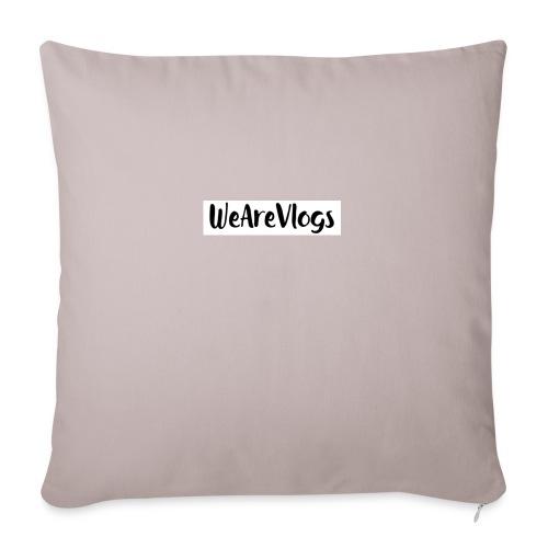 WeAreVlogs - Sofa pillowcase 17,3'' x 17,3'' (45 x 45 cm)