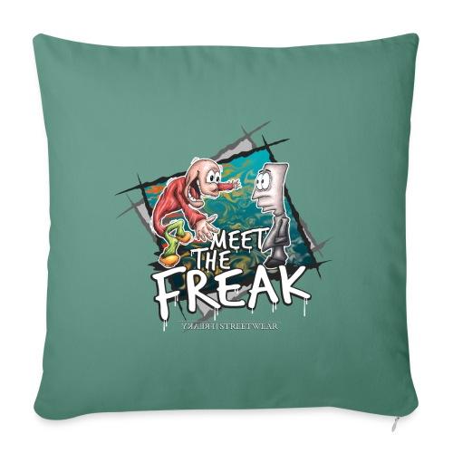 meet the freak - Sofakissenbezug 44 x 44 cm
