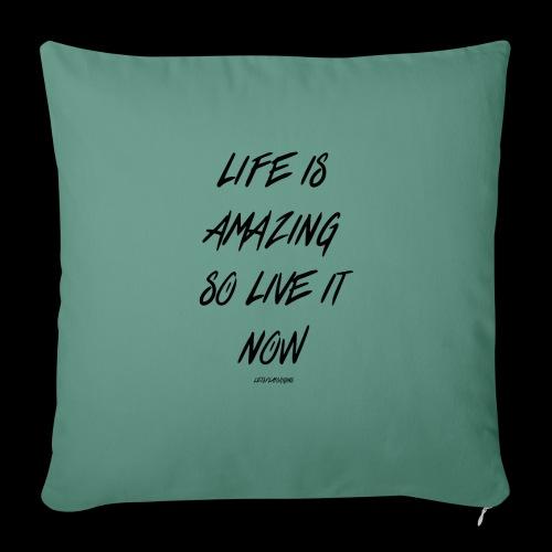 Life is amazing Samsung Case - Sofa pillowcase 17,3'' x 17,3'' (45 x 45 cm)