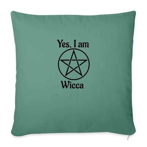 Yes I am Wicca - Funda de cojín, 45 x 45 cm