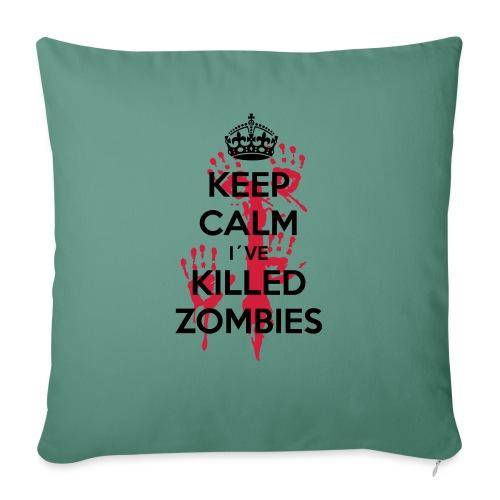 keep calm i have killed zombies - Sofakissenbezug 44 x 44 cm
