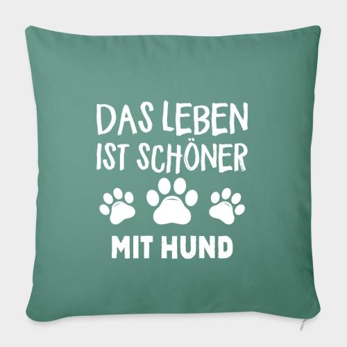 Das Leben ist schöner Mit Hund Geschenk Hundliebe - Sofakissenbezug 44 x 44 cm