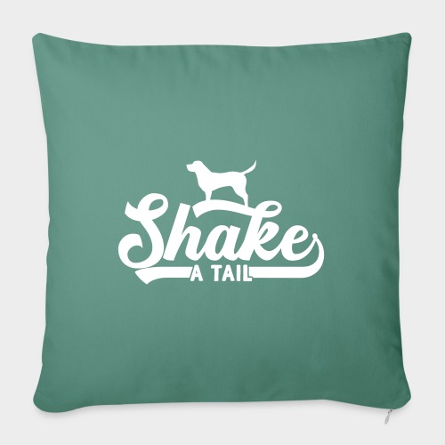 Shake a Tail - Lustiger Hundespruch Hundeliebe - Sofakissenbezug 44 x 44 cm