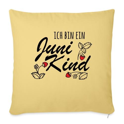 Juni Geburtstag Kind Shirt lustiges Geschenk - Sofakissenbezug 44 x 44 cm
