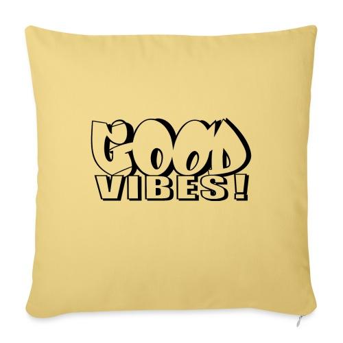 Good Vibes - Pudebetræk 45 x 45 cm