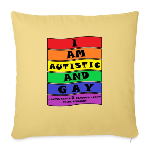 Autistic and Gay   Funny Quote - Sofa pillowcase 17,3'' x 17,3'' (45 x 45 cm)