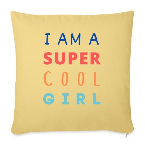 I AM A SUPER COOL GIRL - Sofakissenbezug 44 x 44 cm