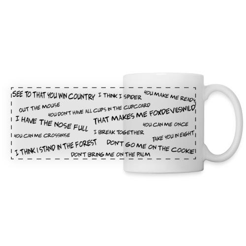 Tasse mit lustigen DEnglisch Sprüchen - Panoramatasse