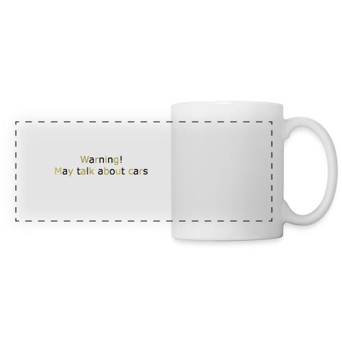 may talk cars - Panoramic Mug