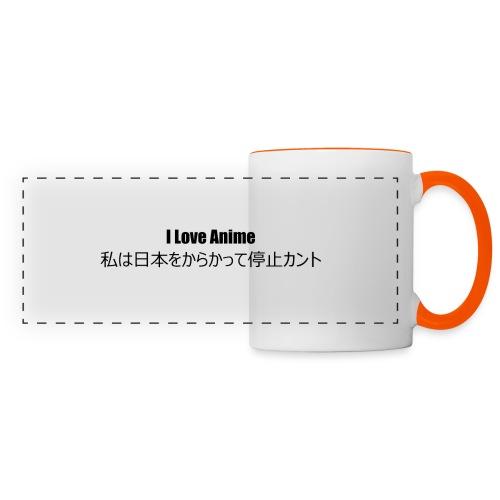 I love anime - Panoramic Mug