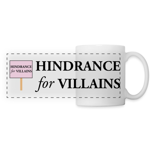 Hindrance For Villains - Panoramic Mug