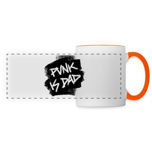 Punk Is Dad - Panoramatasse