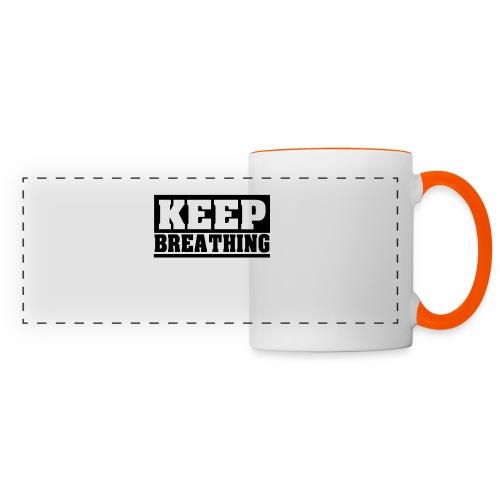 KEEP BREATHING Spruch, atme weiter, schlicht - Panoramatasse
