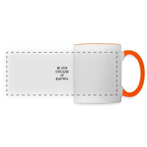 Be your own kind of beautiful - Panoramic Mug