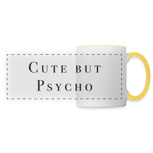 Tasse - cute but psycho - Panoramatasse
