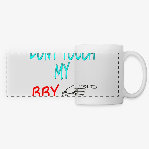 DONT TOUCH MY BBY - Taza panorámica