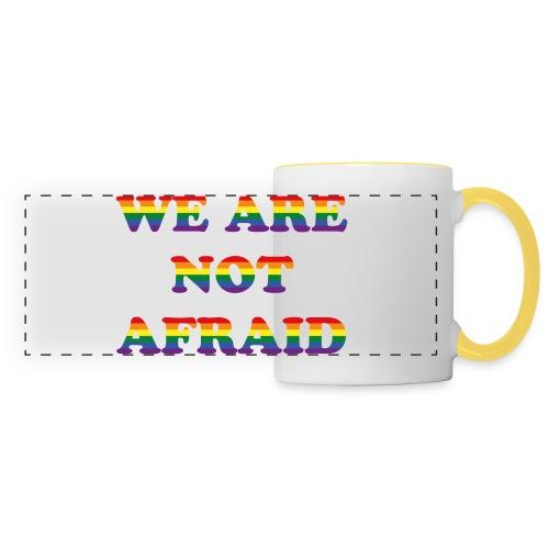 We are not afraid - Panoramic Mug