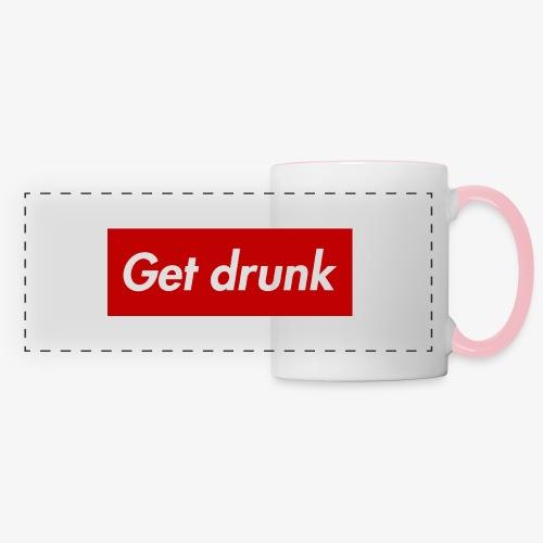 Get drunk - Panoramatasse