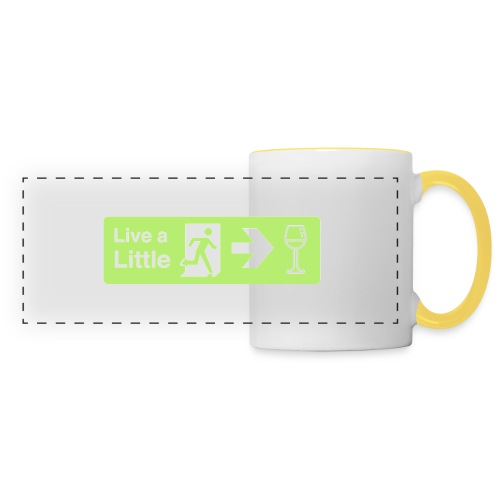Live a little - Panoramic Mug